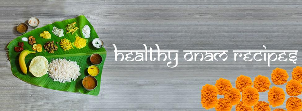 Healthy Onam Recipes