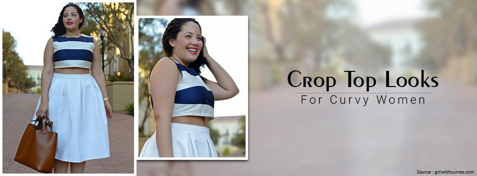 Crop Top Styling Tips For Curvy Women