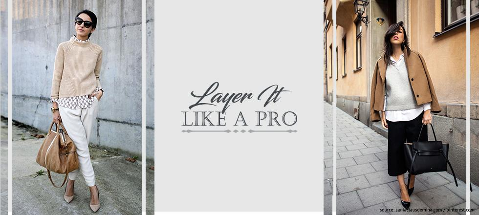 The Layering Upgrade - Practical And Stylish Tips