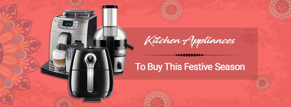 Must-Have Kitchen Appliances To Bring Home This Festive Season
