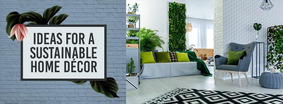8 Sustainable Home Décor Tips For A Greener Home