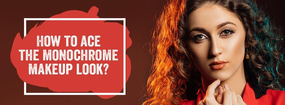How Can You Create The Monochromatic Makeup Look?