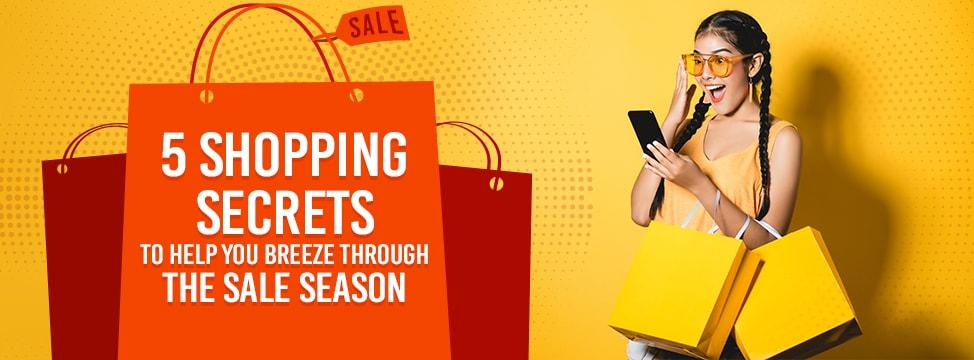 Here's What You Should Know As You Step Into The Sale Season!