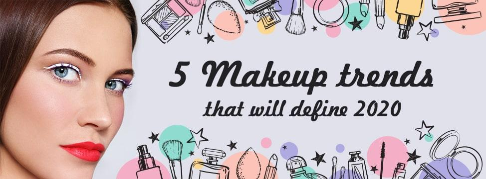 5 Makeup Looks That Will Make You Stand Out In 2020