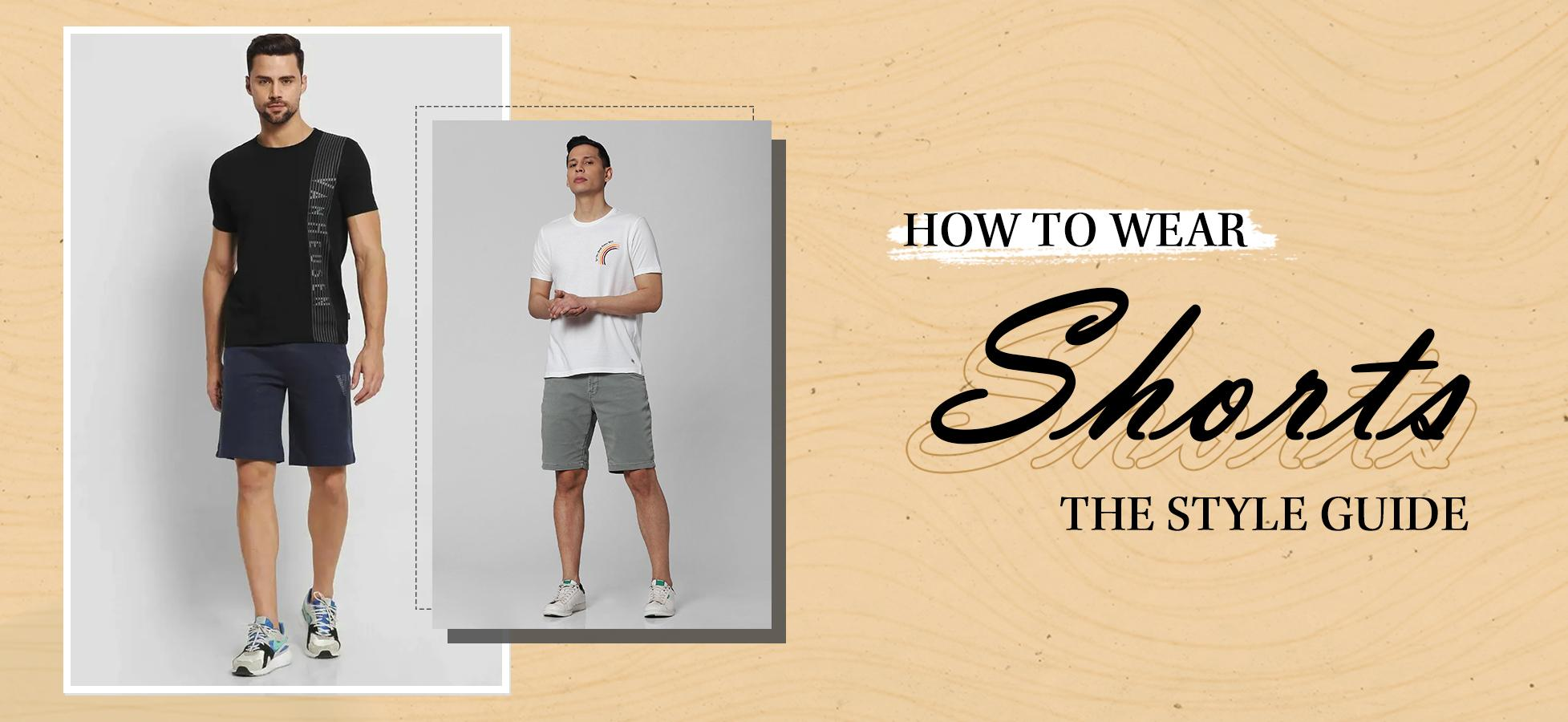 Guide to Making The Most of Men's Shorts This Season