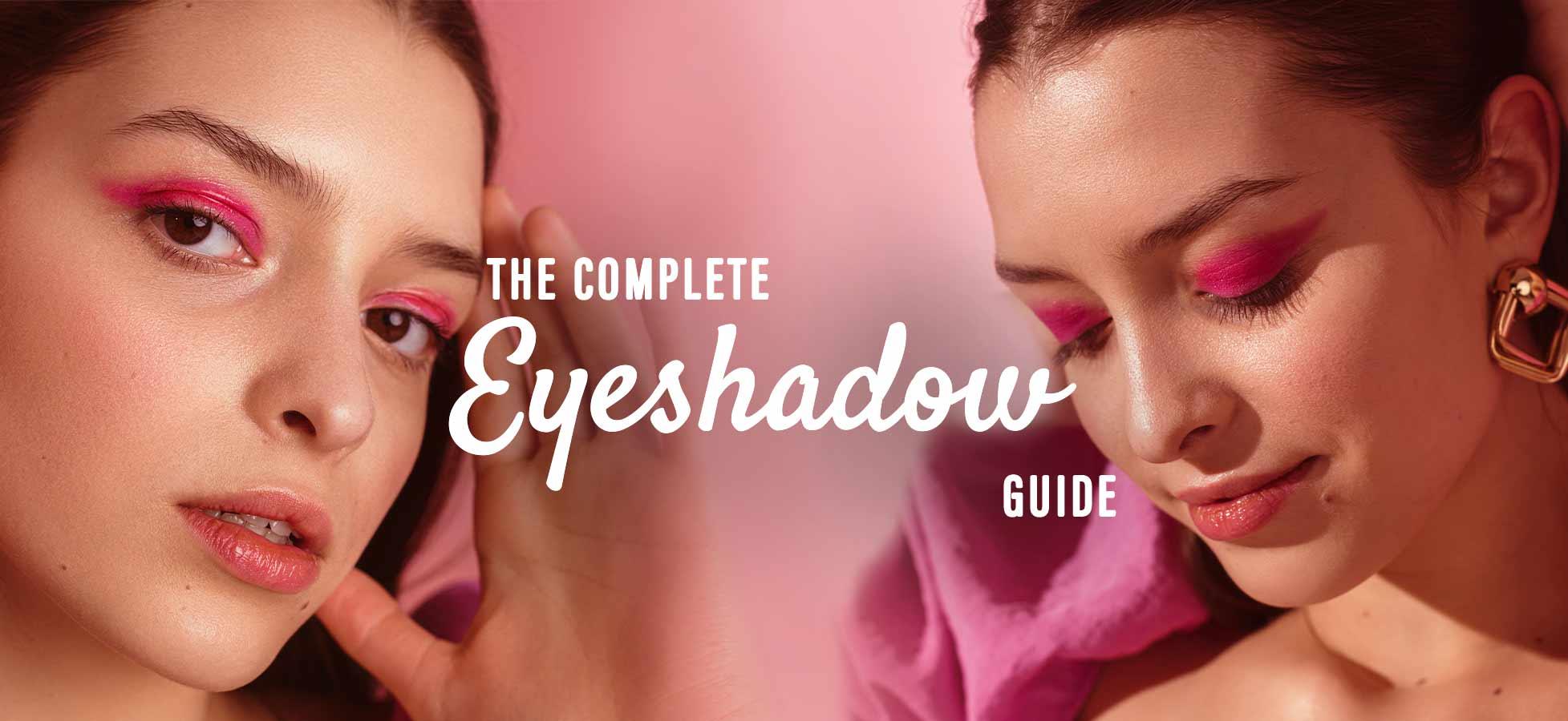 Glam Up The Gaze — Eyeshadows for Trending Looks